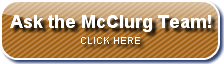 Got a question? Click to ask the McClurg Team.